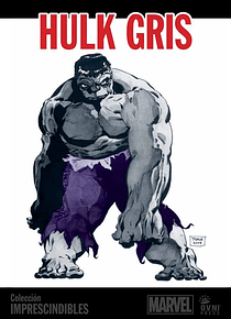 MARVEL-IMPRESCINDIBLES-#05 Hulk: Gris