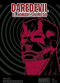 MARVEL-IMPRESCINDIBLES-#06 Daredevil, El Hombre sin Miedo