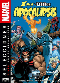 Selecciones Marvel -X-Men La Era de Apocalipsis Volumen 01