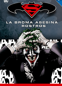 Batman y Superman - Colección Novelas Gráficas número 04: La Broma Asesina y Rostros