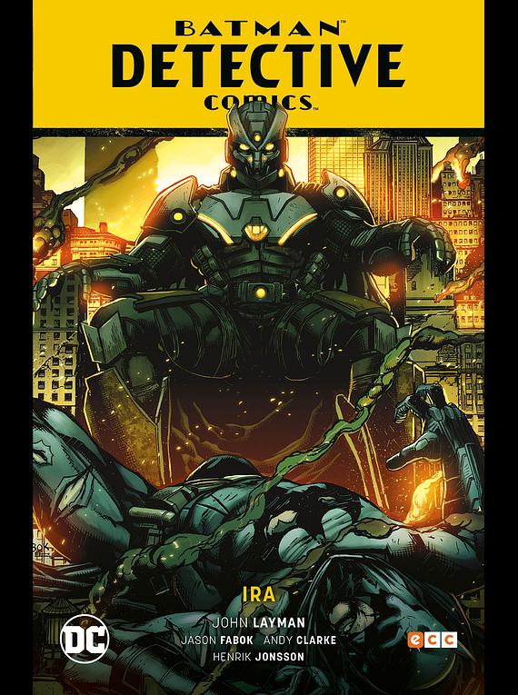 Batman: Detective Cómics vol. 03 Ira