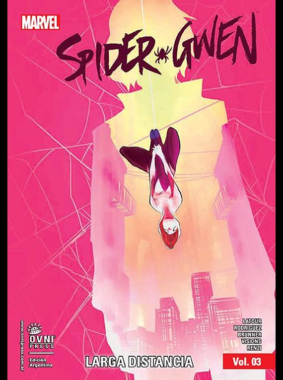 MARVEL-SPIDER GWEN-TPB #03 - Larga Distancia
