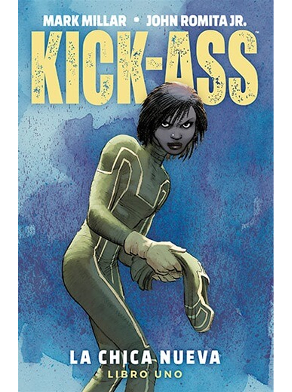 KICK-ASS: LA CHICA NUEVA 1 (TPB)