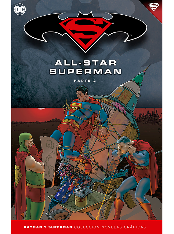 Batman y Superman - Colección Novelas Gráficas número 08: All-Star Superman (Parte 2)