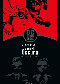 Batman: Victoria oscura – Edición DC Black Label
