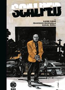 Scalped vol. 2 de 3 (Edición Deluxe limitada en blanco y negro)