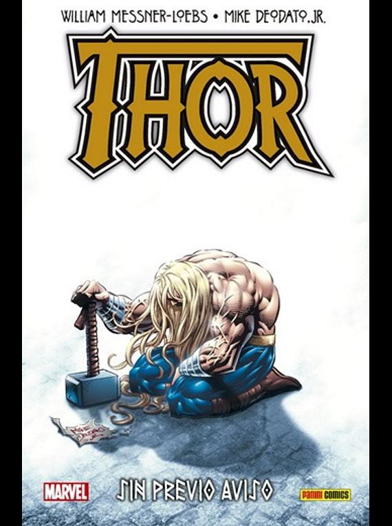 Thor sin previo aviso