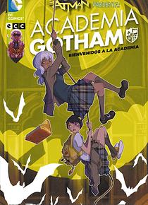 Batman presenta: Academia Gotham Binvenidos a la academia