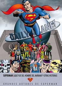 Grandes autores de Superman: Alan Moore ¿Qué sucedió con el Hombre del Mañana? Y otras historias