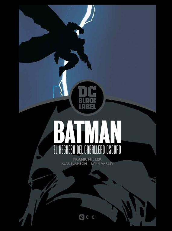 Batman: El regreso del Caballero Oscuro (Biblioteca DC Black Label) (Segunda edición)