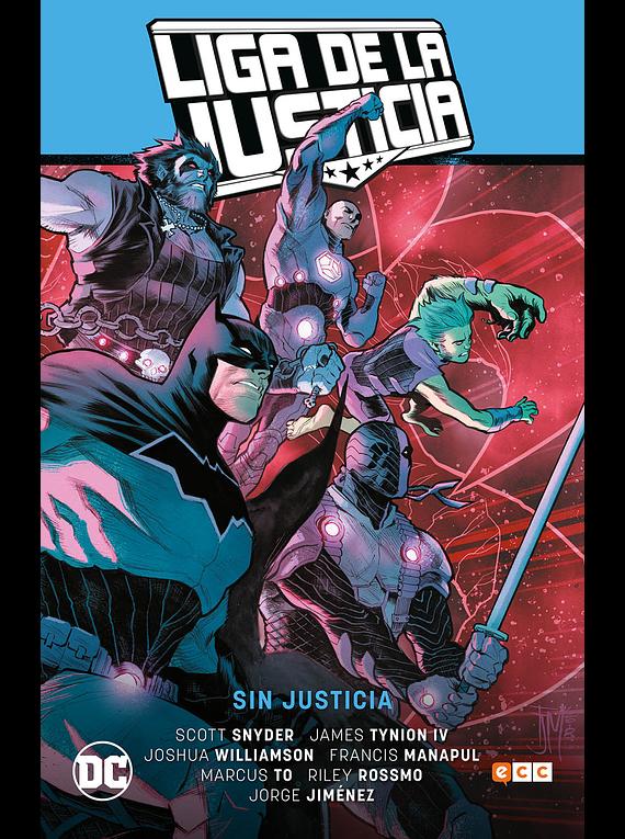 La Liga de la Justicia: Sin justicia (Liga de la justicia saga - La totalidad parte 1)