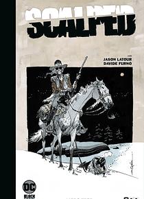 Scalped: Edición Deluxe limitada en blanco y negro vol. 3 de 3