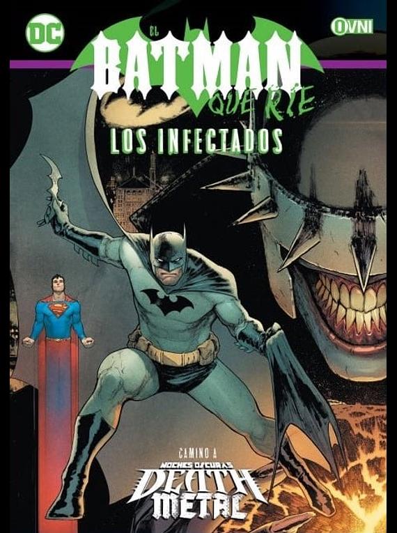 OVNIPRESS - ESPECIALES - EL BATMAN QUE RÍE: LOS INFECTADOS