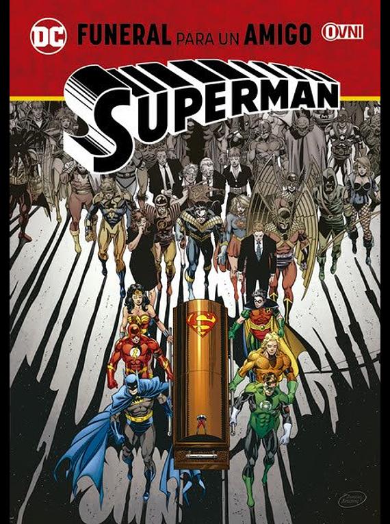 OVNIPRESS - ESPECIALES - SUPERMAN: Funeral para un amigo