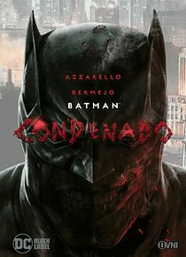 OVNIPRESS - BLACK LABEL - BATMAN: Condenado (Segunda Edición)