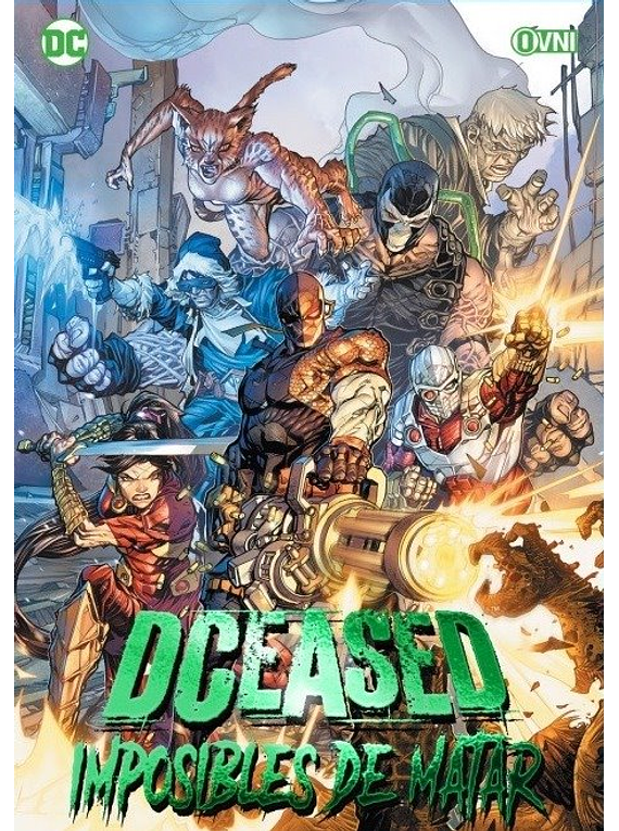OVNIPRESS - DCEASED: IMPOSIBLES DE MATAR