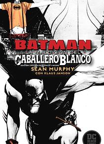 Batman: La maldición del Caballero Blanco (Edición Deluxe Blanco y Negro)