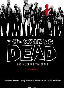 The Walking Dead (Los muertos vivientes) vol. 01 de 16