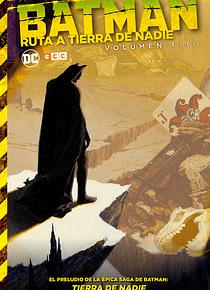 Batman: Ruta a Tierra de Nadie núm. 01