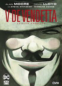 OVNIPRESS - DC - BLACK LABEL - V DE VENDETTA EDICIÓN ABSOLUTA
