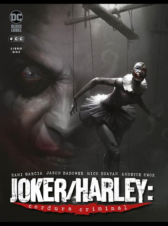 Joker/Harley: Cordura Criminal vol. 2 de 3