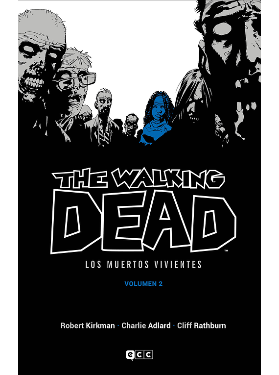 The Walking Dead (Los muertos vivientes) vol. 2 de 16