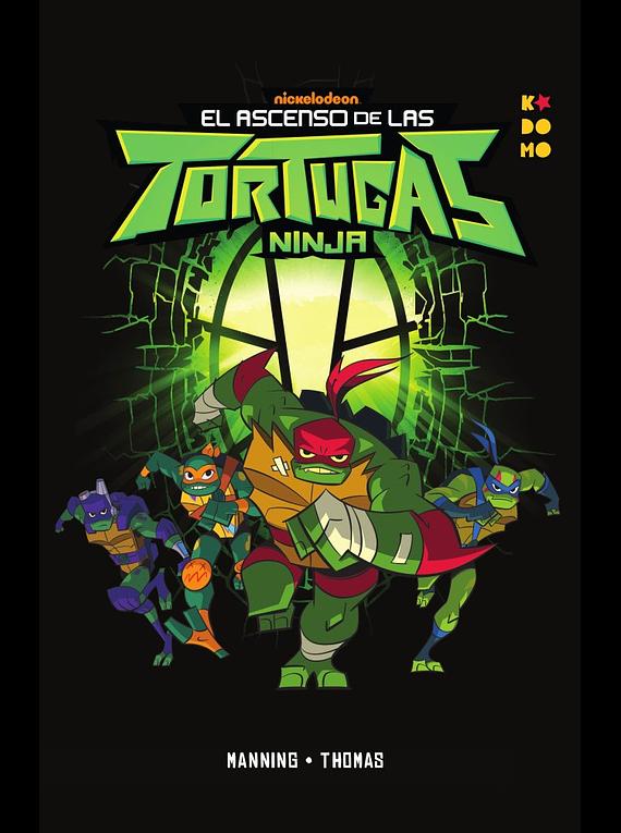 El ascenso de las Tortugas Ninja vol. 01