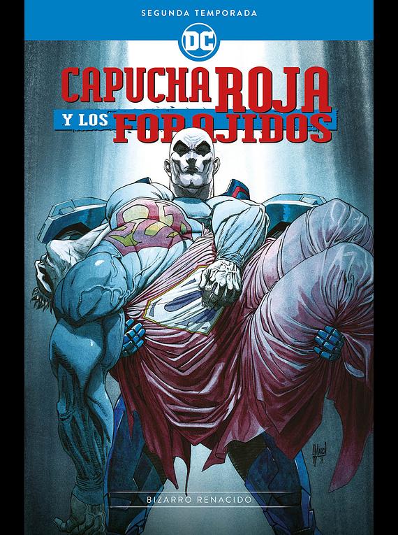 Capucha Roja y los Forajidos - Temporada dos: Bizarro renacido