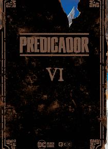 Predicador vol. 6 (Edición deluxe)