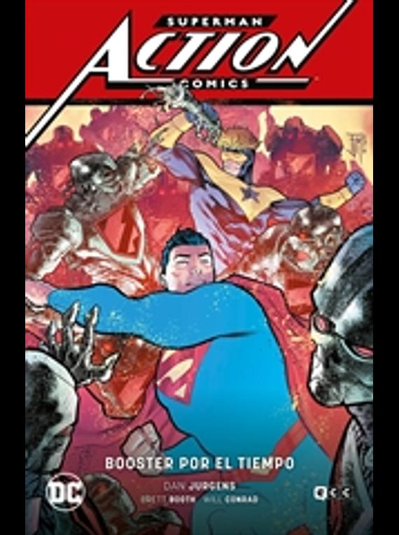 Superman: Action Comics vol. 4 - Booster por el tiempo (Superman Saga - Héroes en crisis parte 2)
