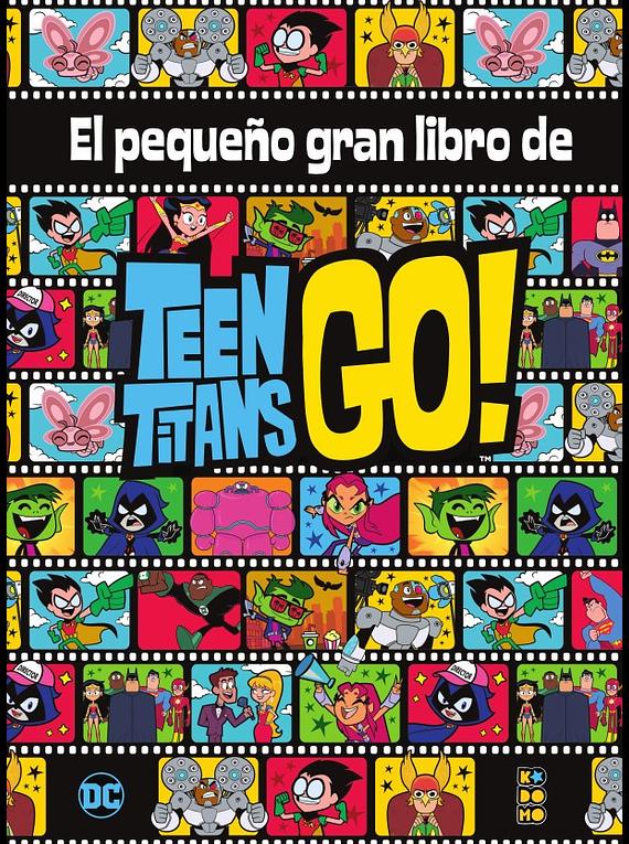 El pequeño gran libro de los Teen Titans Go!