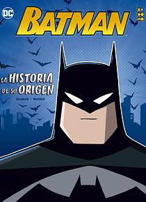 Batman: La historia de su orígen
