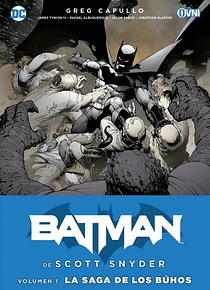 OVNIPRESS - BATMAN DE SCOTT SNYDER VOL. 1: LA SAGA DE LOS BÚHOS