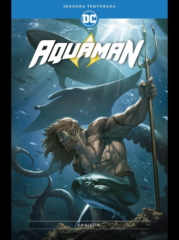 Aquaman: Segunda temporada - Amnistía