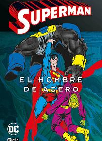 Superman: El hombre de acero vol. 2 de 4 (Superman Legends)
