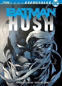 OVNIPRESS - ESENCIALES DC: BATMAN: HUSH