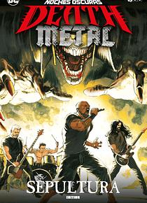 Noches oscuras: Death Metal núm. 05 de 7 (Sepultura Band Edition) (Cartoné)