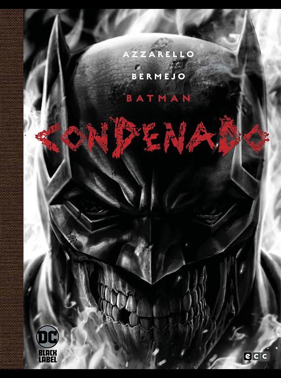 Batman: Condenado (Edición Deluxe Blanco y negro)