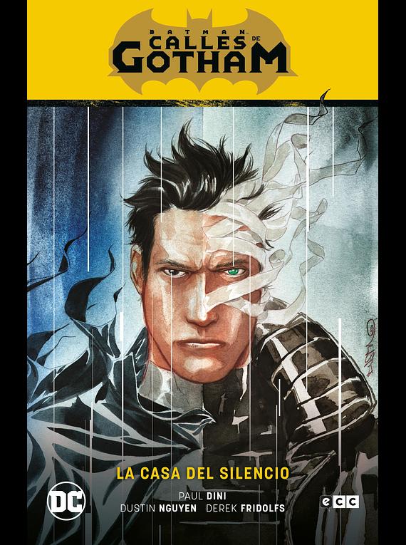 Batman: Calles de Gotham vol. 2 La casa del silencio (Batman Saga La casa del silencio Parte 2)