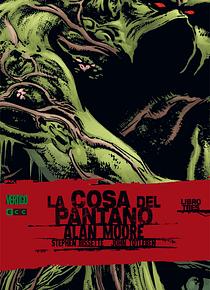 La Cosa del Pantano de Alan Moore núm. 03 (2a edición)