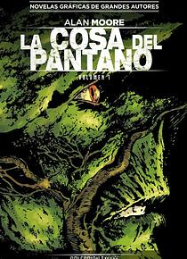 SEGUNDA MANO Colección Vertigo núm. 18: La Cosa del Pantano de Alan Moore 1
