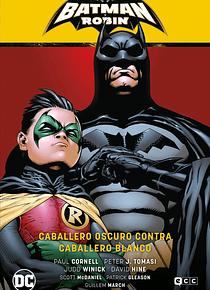 Batman y Robin vol. 4 Caballero Oscuro contra Caballero Blanco (Batman Saga - Batman y Robin parte 6)