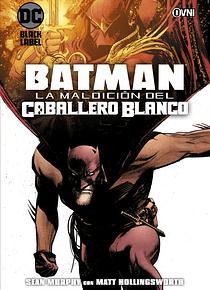 SEGUNDA MANO OVNIPRESS - BATMAN: LA MALDICIÓN DEL CABALLERO BLANCO