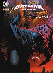 Batman y Robin: Nacido para matar