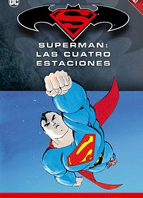 Batman y Superman - Colección Novelas Gráficas número 17: Superman: Las cuatro estaciones