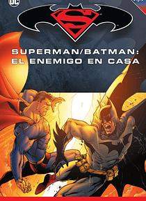 Batman y Superman - Colección Novelas Gráficas número 25: Superman/Batman: El enemigo en casa