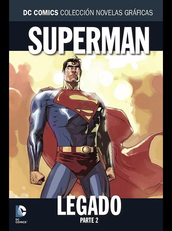 Colección Novelas Gráficas núm. 55: Superman: Legado Parte 2