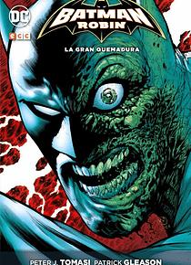 Batman and Robin Vol. 5: La gran quemadura