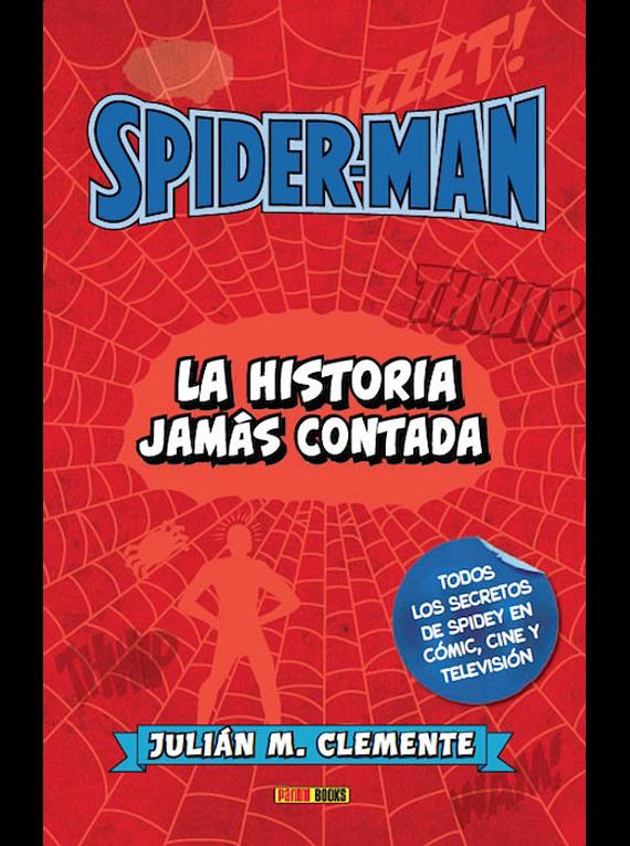 SPIDER:HISTORIA JAMAS CONT. 1 SPIDERMAN.