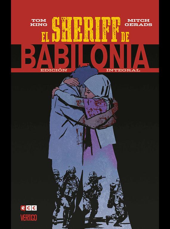 El sheriff de Babilonia: Integral